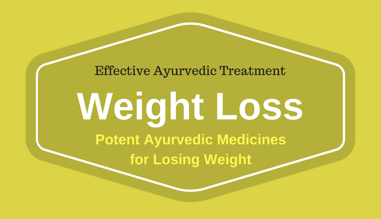 Ayurvedic Medicine for Weight Loss