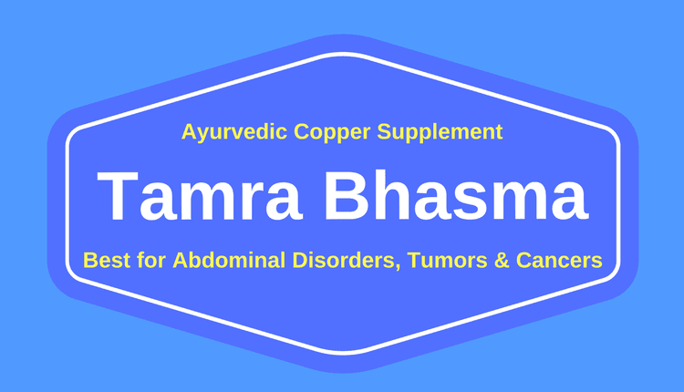 Photo of Tamra Bhasma, Ingredient, Indications, Benefits, Uses, Dosage & Side Effects