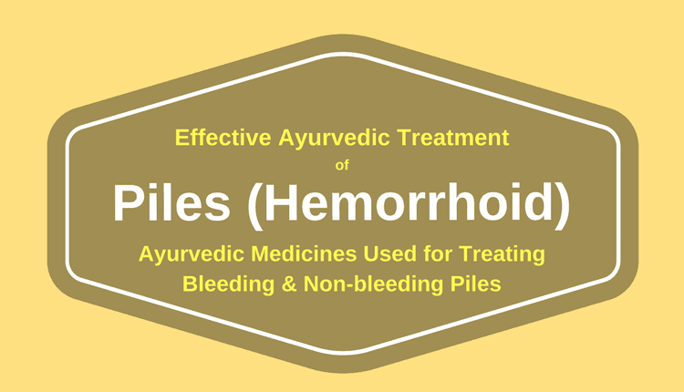 Ayurvedic Medicine for Piles (Ayurvedic Medicine for Hemorrhoids)