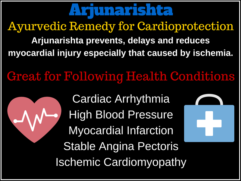 Arjunarishta - Ayurvedic Remedy for Cardio-protection