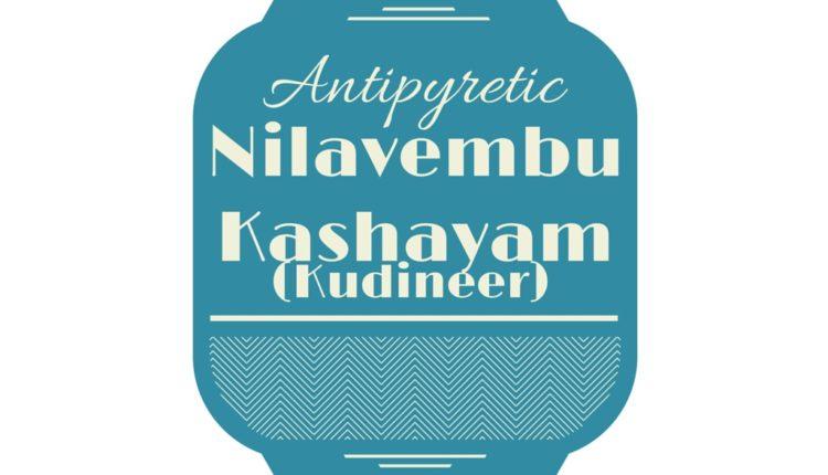 Nilavembu Kudineer (Nilavembu Kashayam)