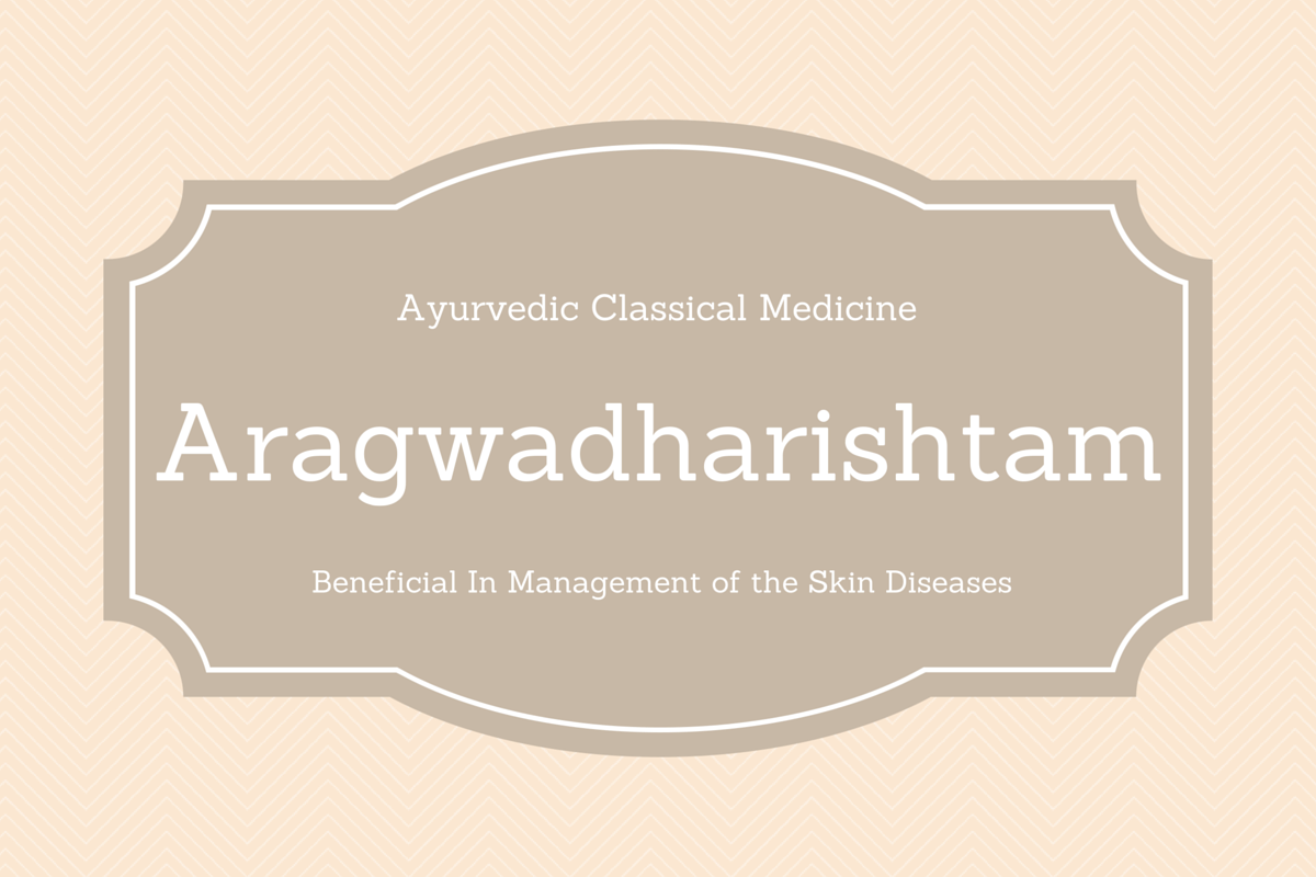 Aragwadharishtam Benefits, Uses, Dosage & Side Effects