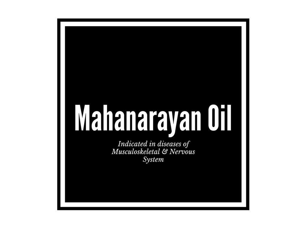 Mahanarayan Oil (Mahanarayana Thailam)