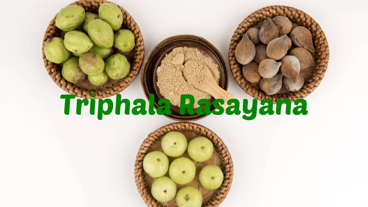 Triphala Rasayana