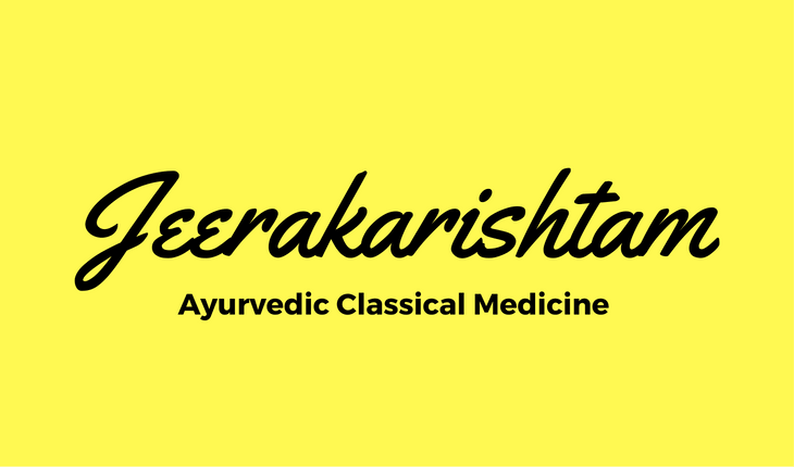 Jeerakarishtam (Jirakadyarishtam or Jeerakadyarishtam)