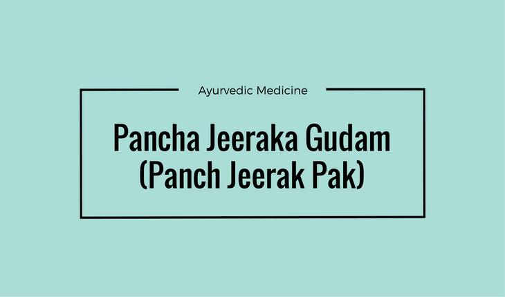 Pancha Jeeraka Gudam (Panch Jeerak Pak)