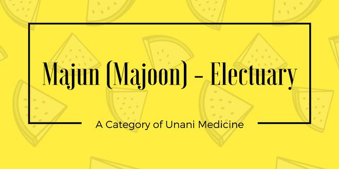 Majun (Majoon) – Electuary