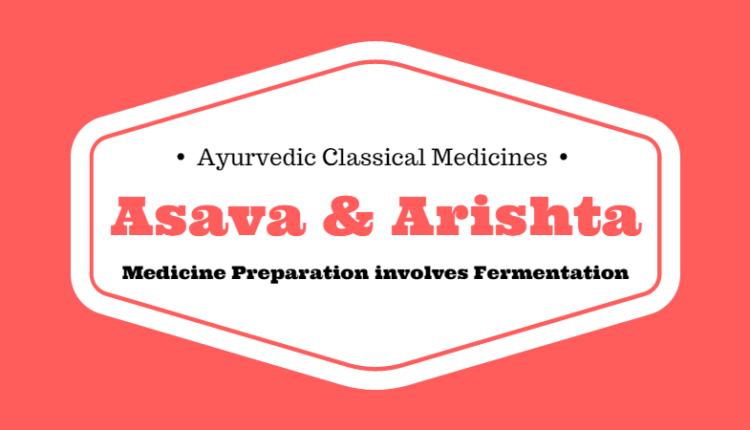 Asava & Arishta