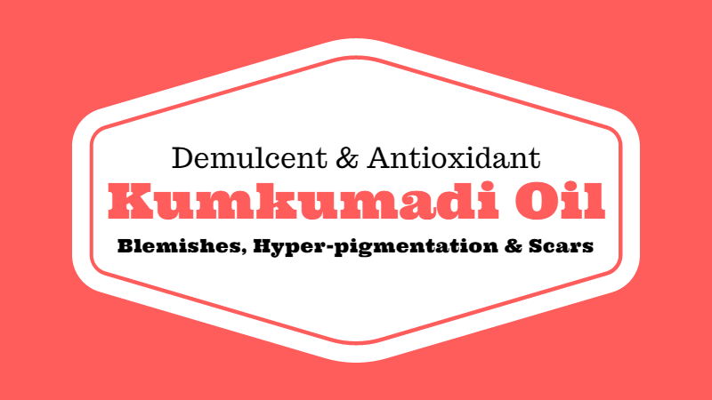 Kumkumadi Tailam (Kumkumadi Oil) Benefits, Uses and Directions to Use