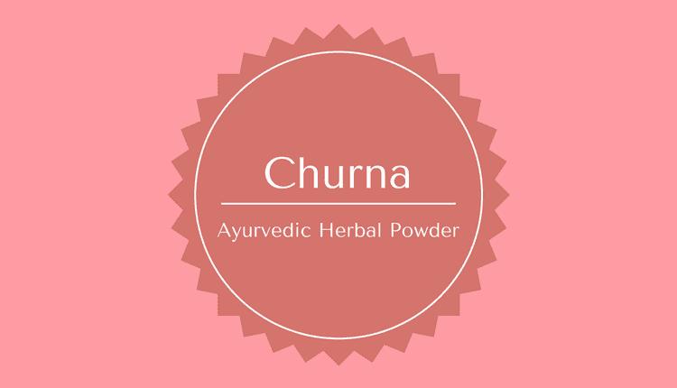 Churna - Ayurvedic Powder
