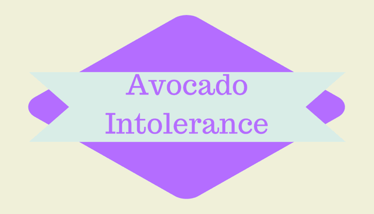 Photo of Avocado Intolerance