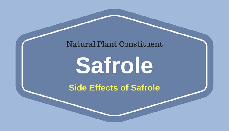 Safrole - Side Effects of Safrole