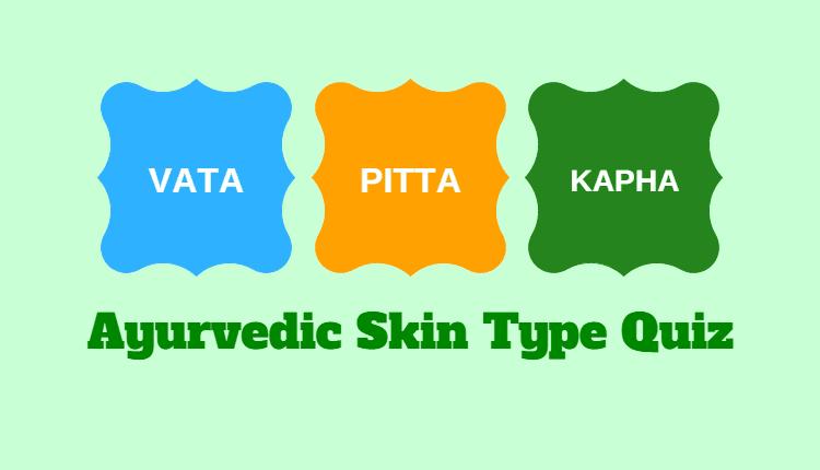 Ayurvedic Skin Type