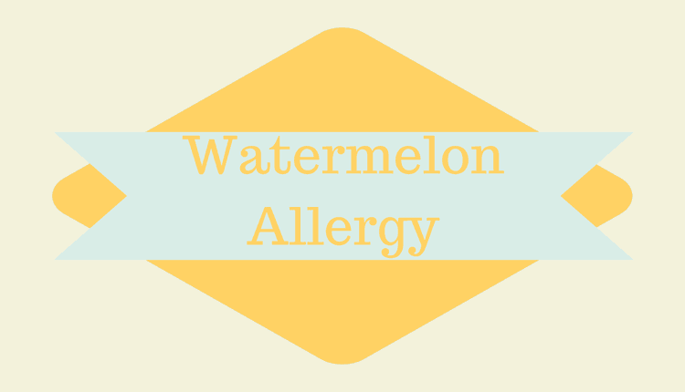 Watermelon Allergy