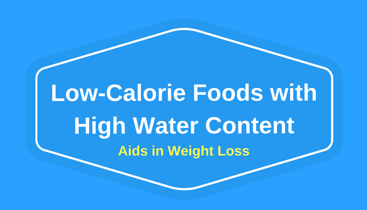 Low-Calorie Foods with High Water Content
