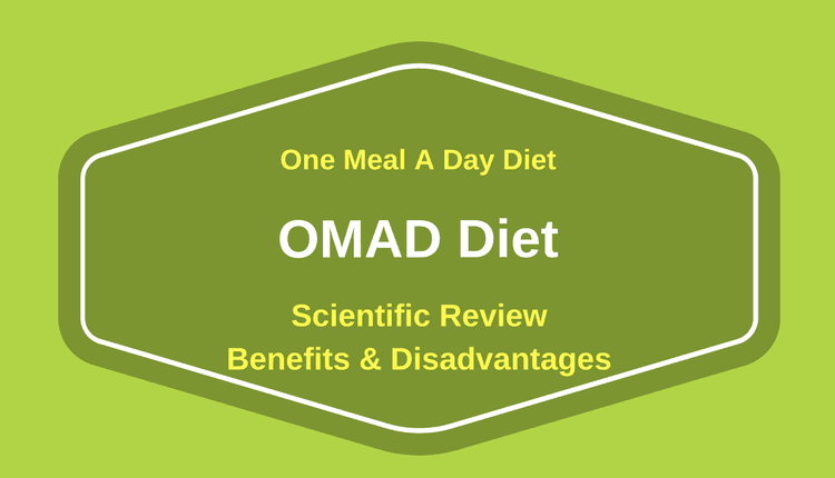 Photo of One Meal A Day Diet (OMAD Diet): Scientific Review – Benefits & Disadvantages