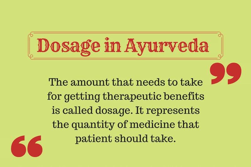 Dosage in Ayurveda