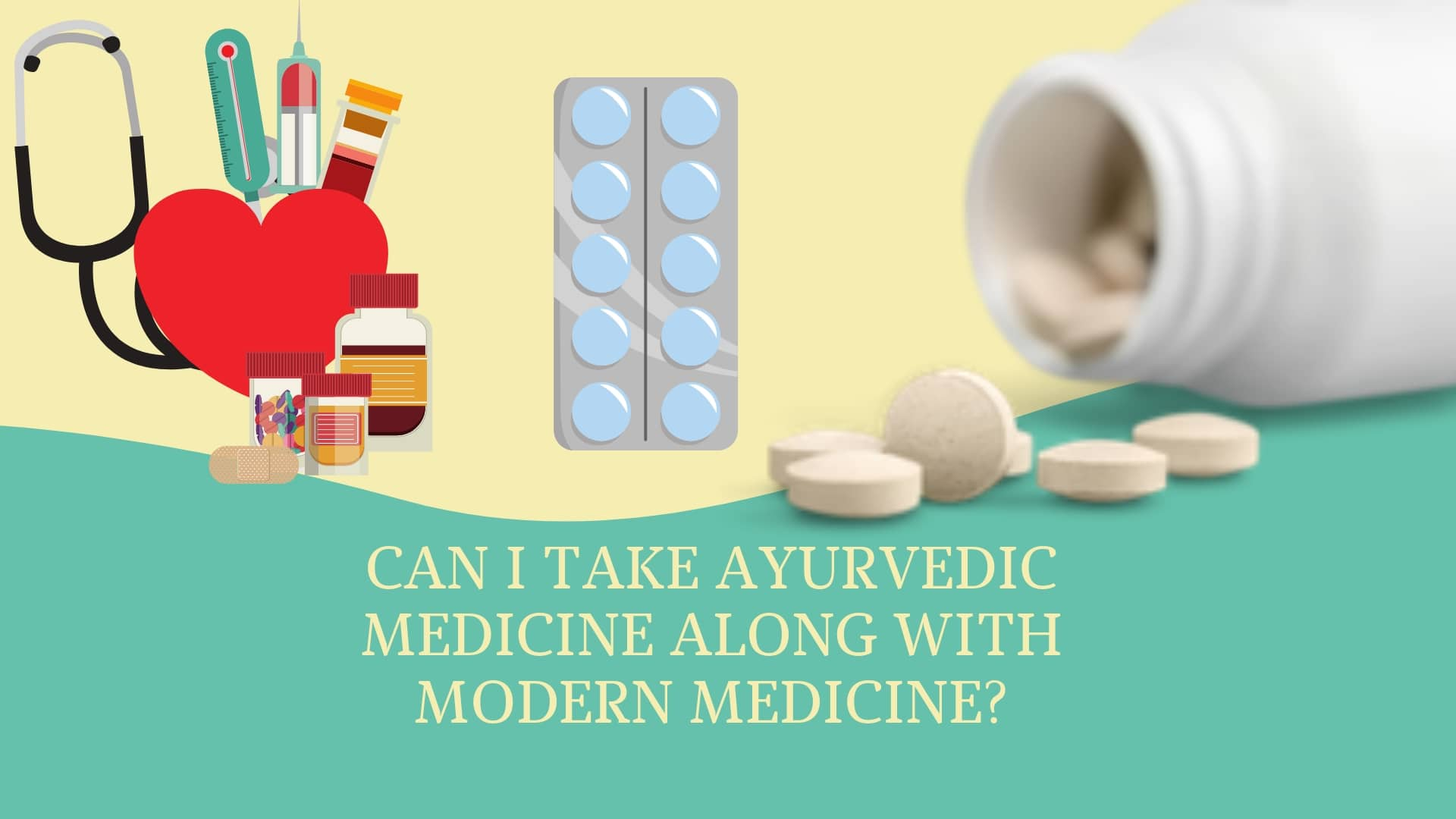 Photo of Can I Take Ayurvedic Medicine Along with Modern Medicine?