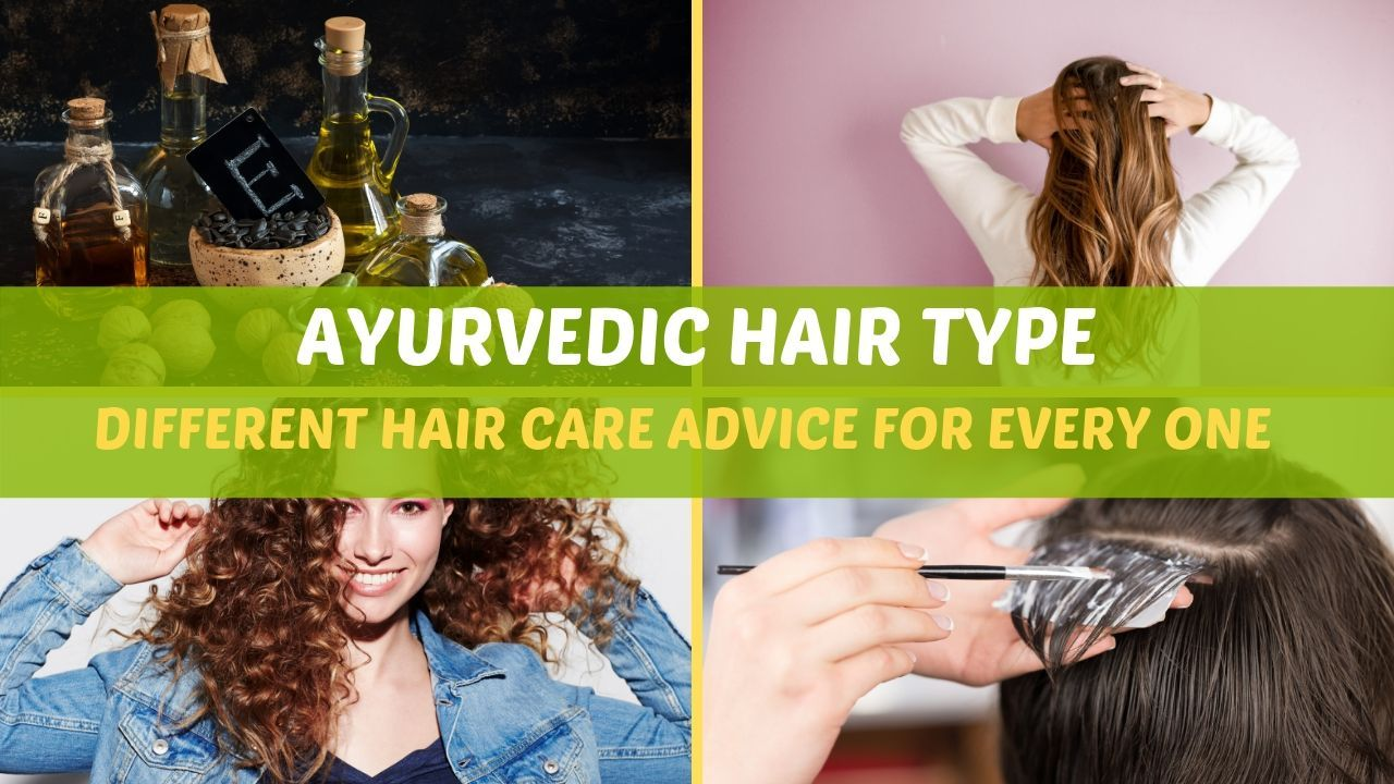 Ayurvedic Hair Types