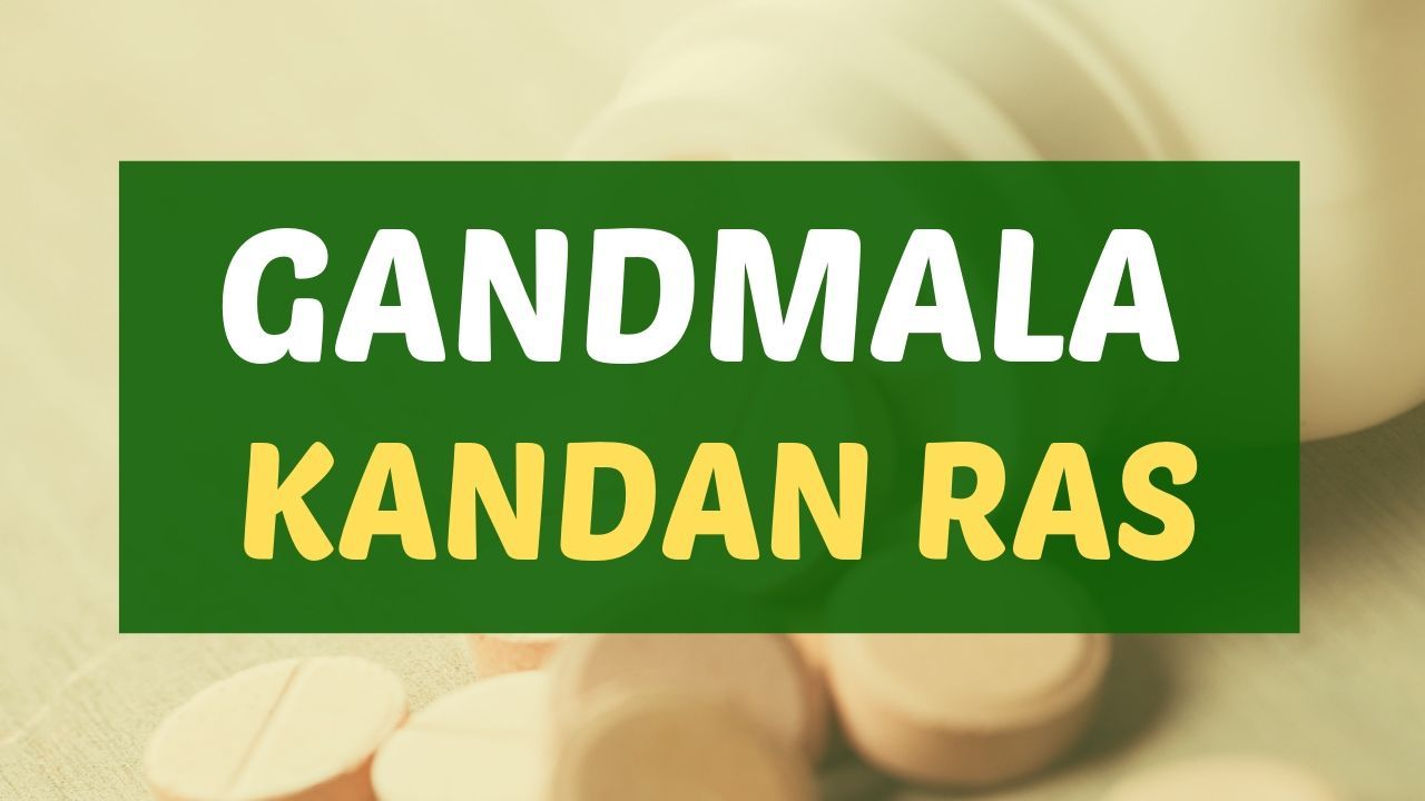 Photo of Gandmala Kandan Ras Uses, Dosage & Side Effects