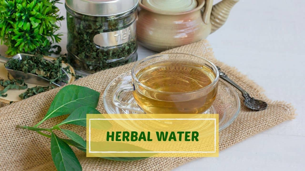 Photo of Herbal Water: Preparation Method, Benefits & List