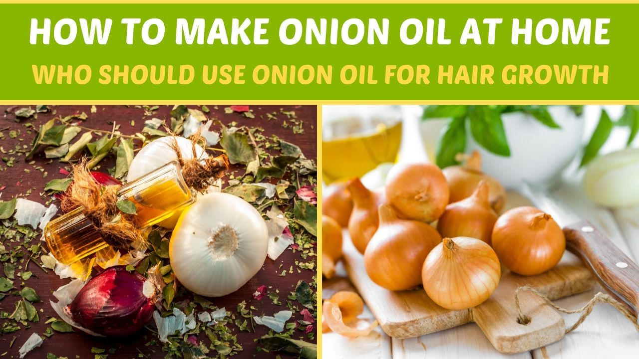 How to Make Onion Oil at Home