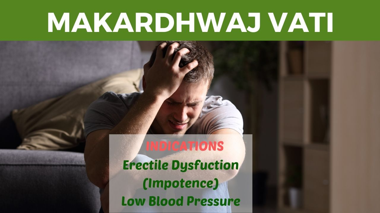 Photo of Makardhwaj Vati Benefits, Uses and Side Effects